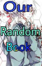 Our Random Book by X-Control-X