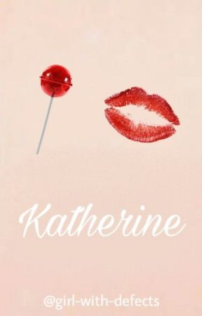 Katherine [+18] by girl-with-defects