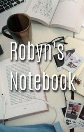 Robyn's Notebook by TwentyOneShizayas