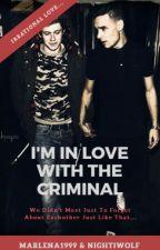 I'm in love with the criminal ~ Niam (Zakończone) by Marlena1999