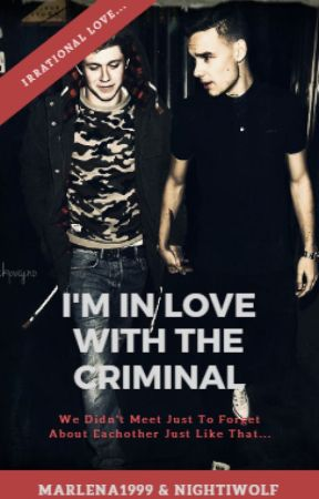 I'm in love with the criminal ~ Niam by Marlena1999
