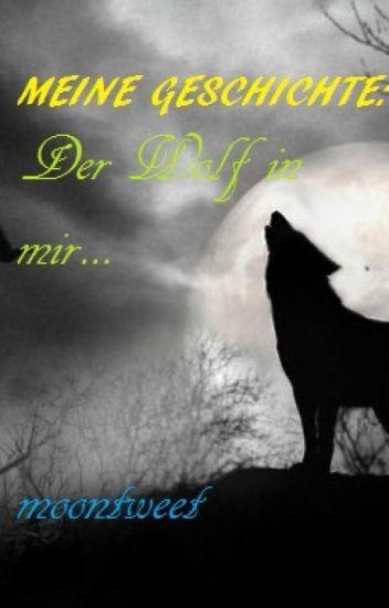 Meine Geschichte: der Wolf in mir