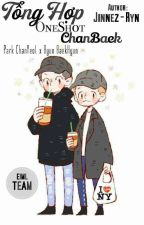 Tổng hợp Oneshot ChanBaek by EIML_TEAM
