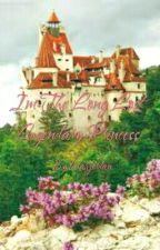 Im The Long Lost Legendary Princess  by larahjordan