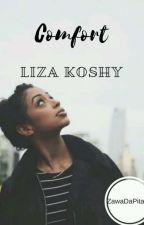 Comfort    Liza Koshy by ZaraIsQween