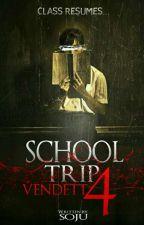 School Trip 4: Vendetta by Kuya_Soju