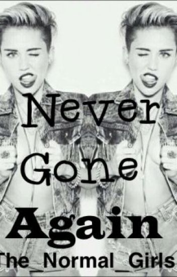 Never Gone Again