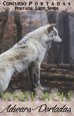 | White Wolf Adwards | - Portadas - by Lady_Simba