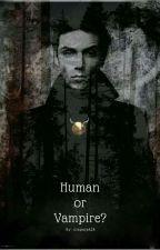 Human or Vampire? (ZAWIESZONE) by olapajak28
