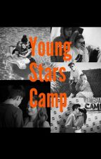 Young Stars Camp ❤ by Misiaksysi2004