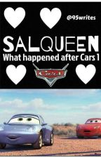 Salqueen - What Happened After Cars 1 - Short Story by 95writes
