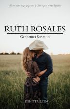 GENTLEMAN Series 14: Ruth Rosales  by Dehittaileen