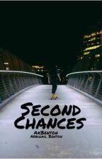 Second Chances by AbbigailAtkins97