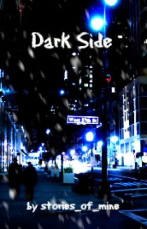 Dark Side by stories_of_my_lifee