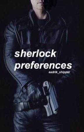 ≫ sherlock preferences  by hawkinsjancy