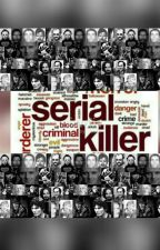 SERIAL KILLER. by zkhannn