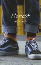 Honest by Haelllll