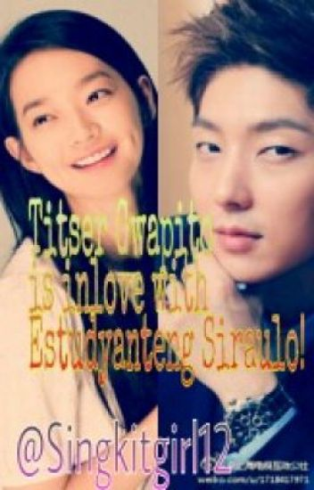 Titser Gwapito is Inlove with Estudyanteng Siraulo!