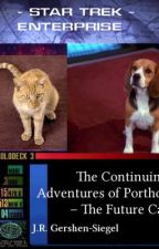 The Continuing Adventures of Porthos - The Future Cat  {Star Trek} by jespah