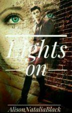 Lights on || S.M. by AlisonNataliaBlack