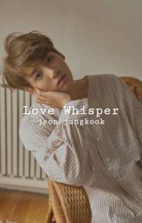 [Slow-Update] Love Whisper // + j.jk by -eunhye