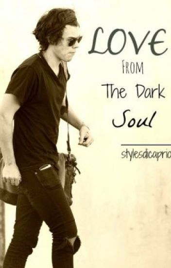Love from The Dark Soul / h.styles