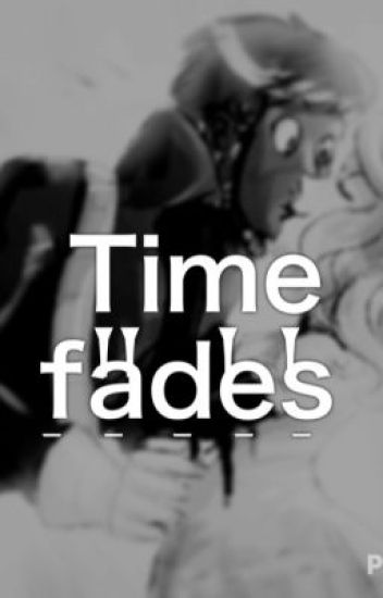Time Fades