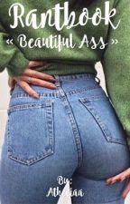 Beautiful Ass ♡ by BaeLunae