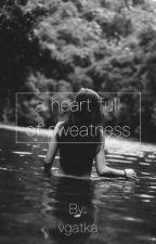 A heart full of sweetness by zimnaherbatka