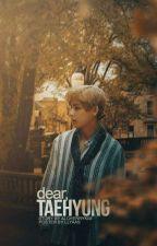 Dear, Taehyung  by alcherrykim