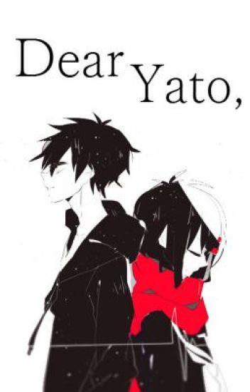 Dear Yato, (soon)