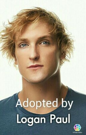 Adopted by Logan Paul by Maverickgirl2017