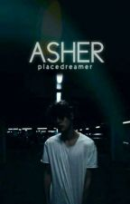 Asher✔️ by placedreamer