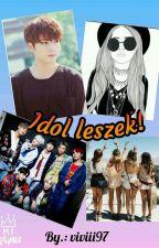 Idol leszek!(Bts Jk ff) √Befejezett√ by viviii97