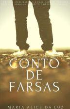 Conto de Farsas by MaryPrincess88