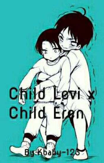 Child Levi x child eren - txt x bts - Wattpad