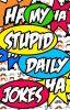 My Stupid Daily Jokes