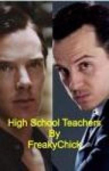 High School Teachers - Benedict Cumberbatch and Andrew Scott
