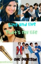 Sing and live, that's my life || One Direction by LuPlaysPiano