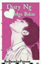 Diary Ng Mga Babae (ShanleyNicoleLimMendoza) by user27621512