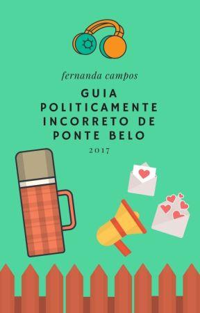 Guia Politicamente Incorreto De Ponte Belo by nanzcampos