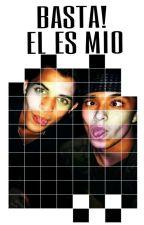BASTA! El es mio » Joerick by joeIsunshine