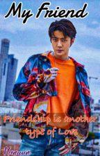 MY FRIEND by Park__HaNa