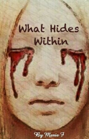 What Hides Within by WarpedReflection