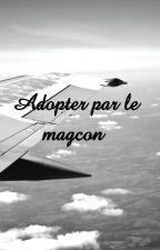 Adopter par le magcon  by Miss_magcon15