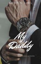 My Daddy by EstrellaFugaze