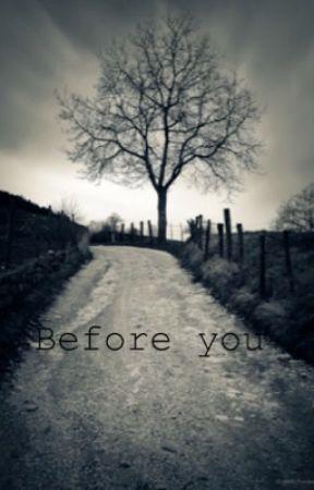 Before you [Editando y escribiendo] by TabataDiez