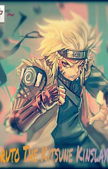Naruto The Kitsune Kinslayer - Alone  - Wattpad