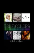 True Colors ¹ ✧ A. Lightwood by SmthingWicked