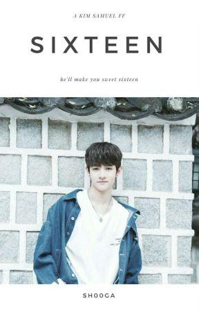 sixteen | kim samuel  by sh00ga